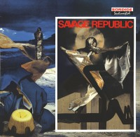 SAVAGE REPUBLIC tragic figure